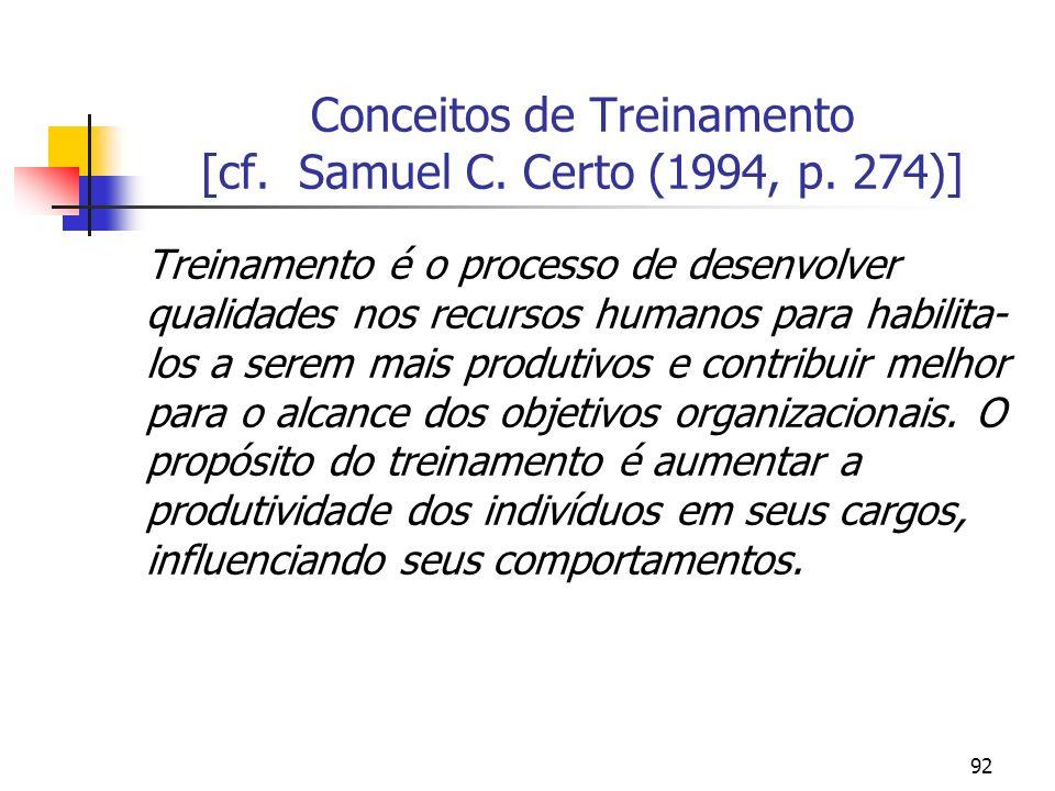 Conceitos de Treinamento [cf. Samuel C. Certo (1994, p. 274)]